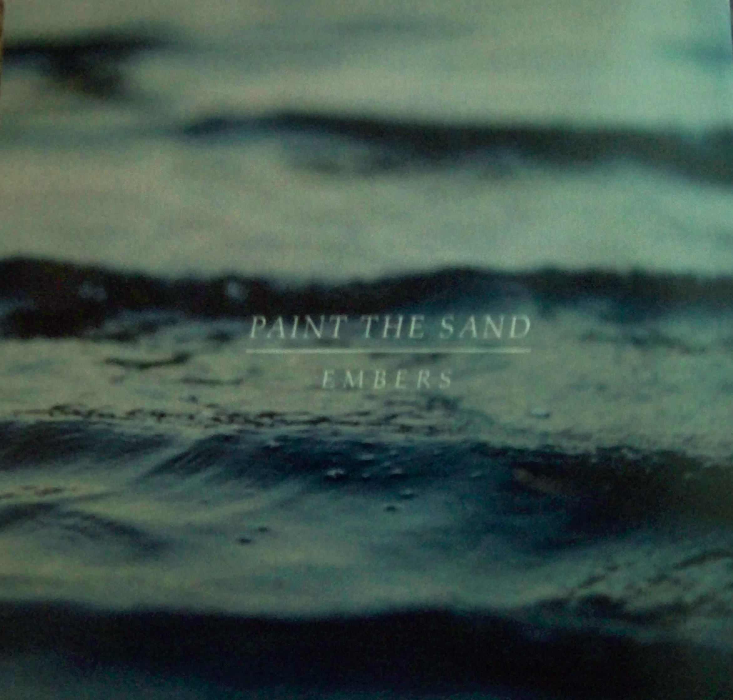 Paint the Sand Embers EP Cover